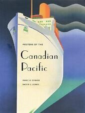Posters of the Canadian Pacific by David L. Jones and Marc H. Choko (2004,...