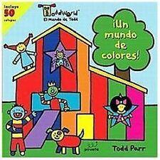 Un mundo de colores (El mundo de Todd) (Toddworld: El Mundo de Todd) (Spanish Ed