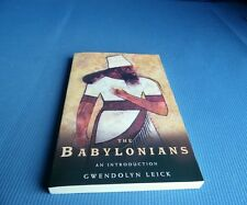 The Babylonians : An Introduction by Gwendolyn Leick (2002, Paperback)