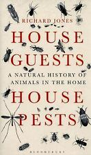 House Guests, House Pests: A Natural History of Animals in the Home (B-ExLibrary