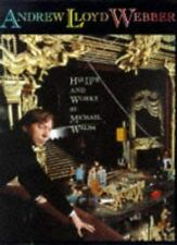Andrew Lloyd Webber: His Life and Works Walsh, Michael Hardcover
