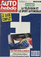 AUTO HEBDO n°716 du 28 Février 1990 GUIDE F1 1990 ALPINA B12 SIERRA COSWORTH