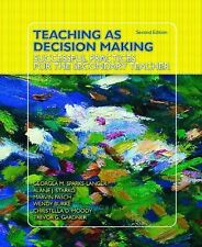 Teaching as Decision Making : Successful Practices for the Secondary Teacher...