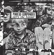 Pinhead Gunpowder Carry The Banner 9 track cd NEW!  recess records label