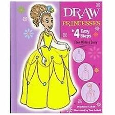 Draw Princesses in 4 Easy Steps: Then Write a Story (Drawing in 4 Easy-ExLibrary
