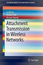 SpringerBriefs in Computer Science: Attachment Transmission in Wireless...