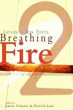 Breathing Fire 2: Canada's New Poets (No. 2) (Breathing Fire: Canada's New