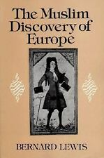 The Muslim Discovery of Europe Lewis, Bernard Paperback