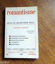 ROMANTISME n°30 Revue du dix-neuvième siècle NATURE ET SOCIETE