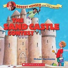 The Sandcastle Contest by Robert Munsch (2005, Picture Book)