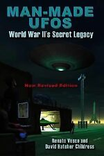 Excellent, Man-Made UFOs: WWII's Secret Legacy, Childress, David Hatcher, Vesco,