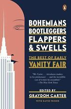Bohemians, Bootleggers, Flappers, and Swells : The Best of Early Vanity Fair...
