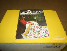 Lap Quilting How to Make Beautiful Quilted Projects Large and Small (paperback)