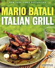 Italian Grill by Mario Batali and Judith Sutton (2013, Paperback)