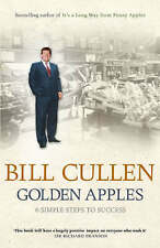 Golden Apples: Six Simple Steps to Success, Bill Cullen, New Book. Hardcover