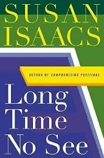 Long Time No See: A Novel, Susan Isaacs, Good Condition, Book
