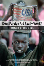 Does Foreign Aid Really Work? - Roger C. Riddell BOOK
