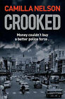 Crooked by Camilla Nelson (Paperback, 2008)
