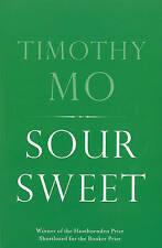 Sour Sweet, By Timothy Mo,in Used but Acceptable condition