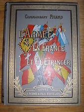L' armée en France et à l'étranger par le cdt Picard / Cartonnage Mame - 1897