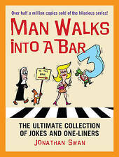 SWAN,JONATHAN-MAN WALKS INTO A BAR 3, A BOOK NEW
