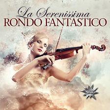 CD Rondo Fantastico La Serenissima