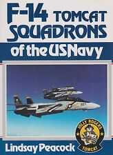 F-14 Tomcat Squadrons of the US Navy by L. Peacock (Grumman F-14)