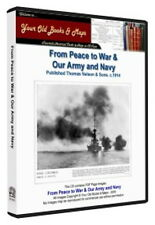 Peace to War and Our Army and Navy 1914 CDROM