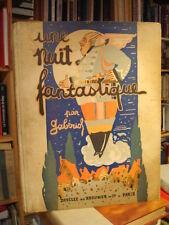 Gabériol [Gabriel LOIRE] Une nuit fantastique ou Les Héros (...) 1929 E.O.