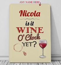 Personalised Wine O'clock funny decor metal sign A4 picture wall art - ANY NAME