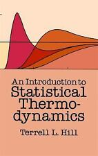 An Introduction to Statistical Thermodynamics Dover Books on Physics)
