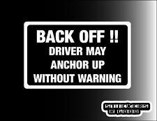Posterior etiqueta engomada OFF del conductor puede anclaje hacia arriba, divertido, advertencia de la etiqueta engomada de vehículos pesados, Caravan Van