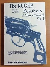 Ruger Revolvers Double Action A Shop Manual Vol 1 Jerry Kuhnhausen Vol I New