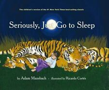 Seriously, Just Go to Sleep by Akashic Books
