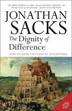 Dignity of Difference How to Avoid the Clash of Civilizations New Revised Editio