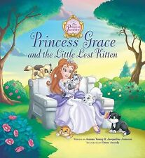 The Princess Parables Ser.: Princess Grace and the Little Lost Kitten by...