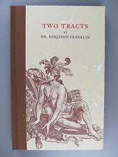 Two Tracts, by Benjamin Franklin, Privately Printed at The Printery, 2004