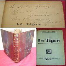 LE TIGRE  Jean Martet  bel envoi autographe au Docteur Maury !