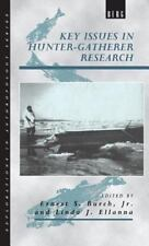 Key Issues in Hunter-Gatherer Research (Explorations in Anthropology)-ExLibrary