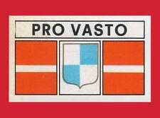 SCUDETTO SERIE C CALCIATORI PANINI 1969/70 - RECUPERO  - PRO VASTO