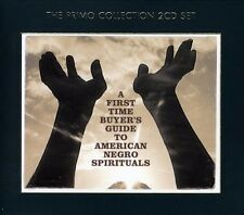 First-Time Buyers Guide To American Negro Spiritua (2007, CD NEUF)2 DISC SET