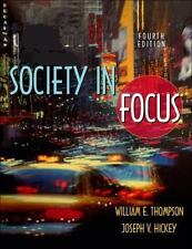 Society in Focus: An Introduction to Sociology (with ContentSelect) (4th Edition
