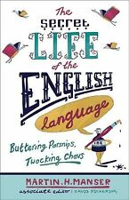 The Secret Life of the English Language : Buttering Parsnips, Twocking Chavs...