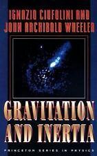 Gravitation and Inertia, Wheeler, John Archibald, Ciufolini, Ignazio, Good Book