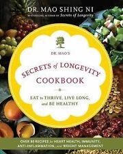 Dr. Mao's Secrets of Longevity Cookbook: Eat to Thrive, Live Long, and-ExLibrary