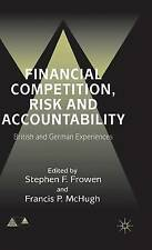 Financial Competition, Risk and Accountability: British and German Experiences (