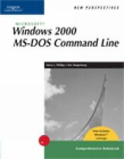 New Perspectives on Microsoft Windows 2000 MS-DOS Command Line, Comprehensive, W