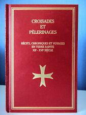 CROISADES ET PELERINAGE VOYAGES TERRE SAINTE XIIe XVIe - PAR  D. REGNIER-BOHLER