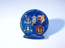 Crystal Palace Man United Watford Everton 2016 Semi Final Match Day Pin Badge