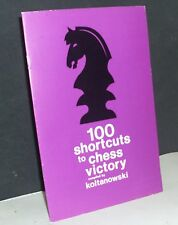 100 Shortcuts to Chess Victory by George Koltanowski (Chess Book-let)